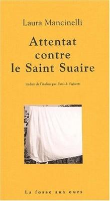 """Afficher """"Attentat contre le Saint Suaire"""""""