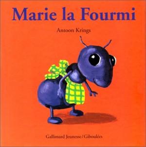 """Afficher """"Marie la fourmi"""""""