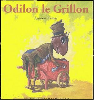 """Afficher """"Odilon le grillon"""""""