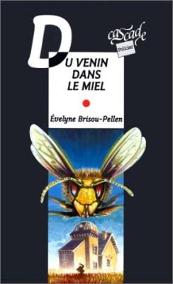 """Afficher """"Du venin dans le miel"""""""