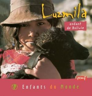 """Afficher """"Luzmila, enfant de Bolivie"""""""