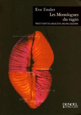 vignette de 'Les monologues du vagin (Eve Ensler)'