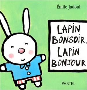 "Afficher ""Lapin bonsoir, lapin bonjour"""