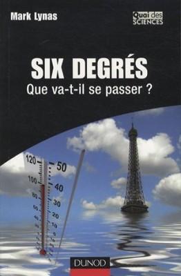 """Afficher """"Six degrés, que va-t-il se passer?"""""""