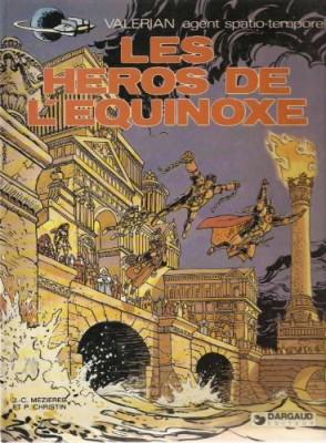 """Afficher """"Valérian agent spatio-temporel n° 8 Les Héros de l'équinoxe"""""""