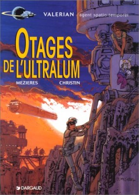 "Afficher ""Valérian agent spatio-temporel n° 16 Otages de l'ultralum"""