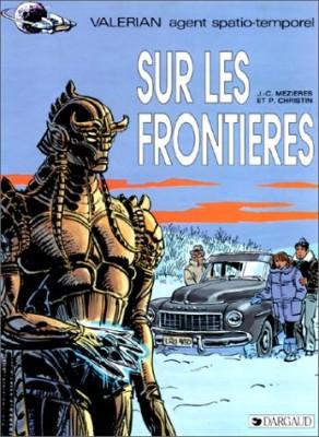 """Afficher """"Valérian agent spatio-temporel n° 13 Sur les frontières"""""""