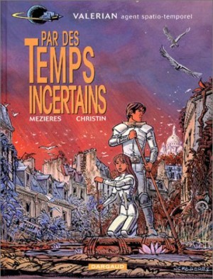 """Afficher """"Valérian agent spatio-temporel n° 18 Par des temps incertains"""""""