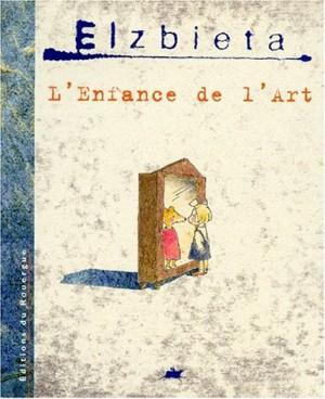 """Afficher """"L'enfance de l'art"""""""