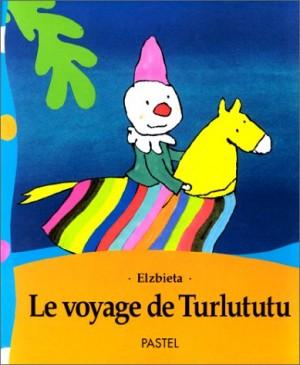 """Afficher """"Le voyage de Turlututu"""""""