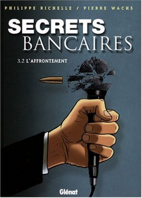 """Afficher """"Secrets bancaires n° 3, 2 L'affrontement"""""""