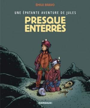 """Afficher """"Une épatante aventure de Jules n° 3Presque enterrés"""""""
