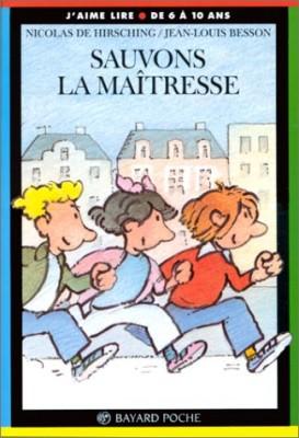 """Afficher """"Sauvons la maîtresse"""""""
