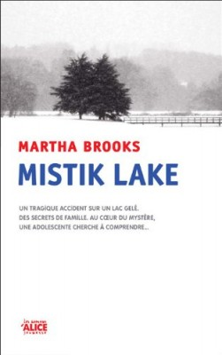vignette de 'Mistik lake (Martha Brooks)'