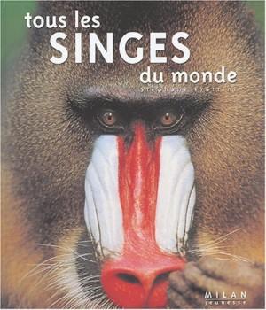 """Afficher """"Tous les singes du monde"""""""