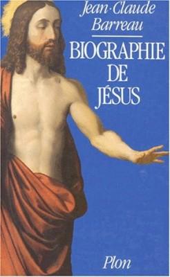 """Afficher """"Biographie de Jésus"""""""