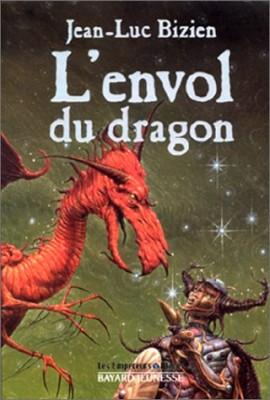 "Afficher ""Les empereurs-mages. n° 3 L'envol du dragon"""
