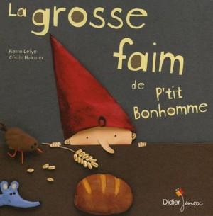 vignette de 'La grosse faim de P'tit Bonhomme (Pierre Delye)'