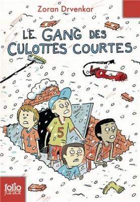 """Afficher """"Gang des culottes courtes (Le)"""""""