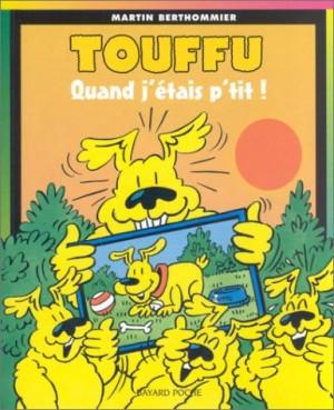 """Afficher """"Touffu n° 9Quand j'étais p'tit !"""""""