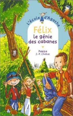 """Afficher """"L'Ecole d'Agathe n° 31 Félix, le génie des cabanes"""""""