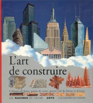 """Afficher """"L'art de construire"""""""