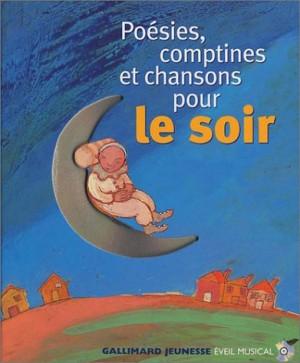 """Afficher """"Poésies, comptines et chansons pour le soir"""""""