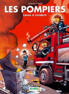 """Afficher """"Pompiers (Les) n° 10 Lance à incident !"""""""
