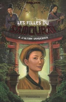 "Afficher ""Les filles du samouraï n° 4 L'ultime vengeance"""