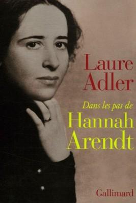 """Afficher """"Dans les pas de Hannah Arendt"""""""