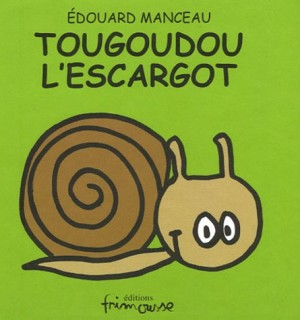 Tougoudou l'escargot