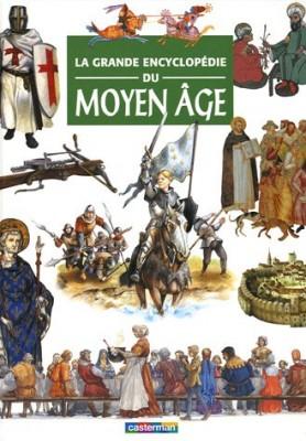 """Afficher """"La grande encyclopédie du Moyen Age"""""""