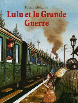 """Afficher """"Lulu et la Grande guerre"""""""