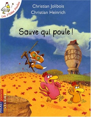 """Afficher """"Les p'tites poulesSauve qui poule !"""""""