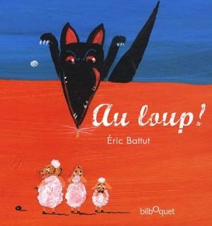 """Afficher """"Au loup !"""""""