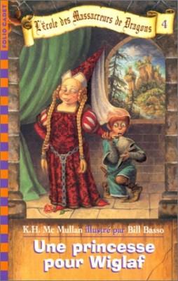 """Afficher """"L'école des massacreurs de dragons n° 4 Une princesse pour Wiglaf"""""""
