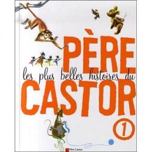 """Afficher """"Les plus belles histoires du Père Castor n° 1"""""""