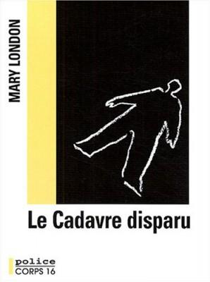"Afficher ""Le Cadavre disparu"""
