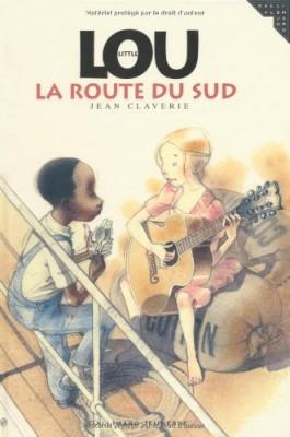 """Afficher """"Little Lou, la route du Sud"""""""