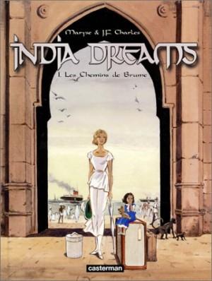 """Afficher """"India Dreams n° 1 Les chemins de Brume"""""""