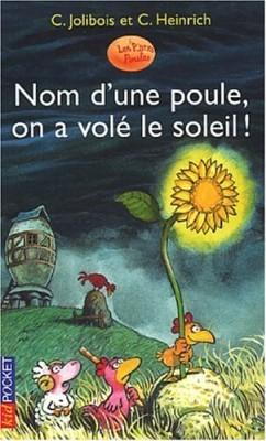 """Afficher """"Nom d'une poule, on a volé le soleil !"""""""