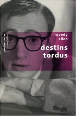 """Afficher """"Destins tordus"""""""