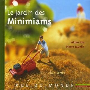"""Afficher """"Le jardin des Minimiams"""""""