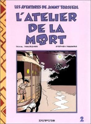 """Afficher """"Les Aventures de Jimmy Tousseul n° 2 L'Atelier de la mort"""""""