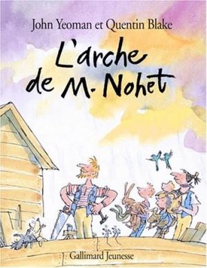 """Afficher """"L'arche de M. Nohet"""""""