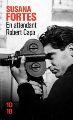 vignette de 'En attendant Robert Capa (Susana FORTES)'