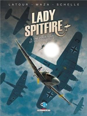 """Afficher """"Lady Spitfire n° 3 Une pour tous et tous pour elle"""""""