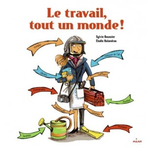 """Afficher """"Travail, tout un monde ! (Le)"""""""