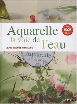"""Afficher """"Aquarelle, la voie de l'eau"""""""