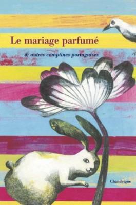 """Afficher """"Le mariage parfumé"""""""